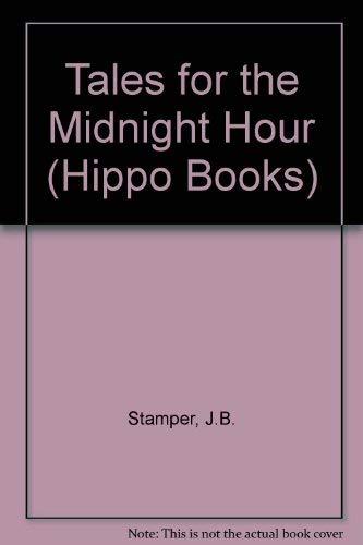 9780590760805: Tales for the Midnight Hour (Hippo Books)