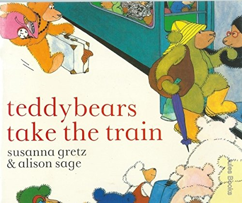 9780590760812: Teddybears Take the Train (Picture Hippo)