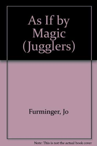 9780590761949: As If by Magic (Jugglers)