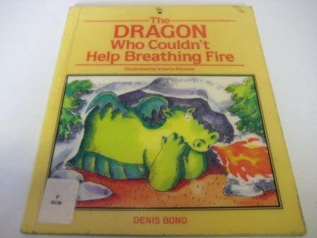 9780590761987: The Dragon Who Couldn't Help Breathing Fire (Picture Hippo)