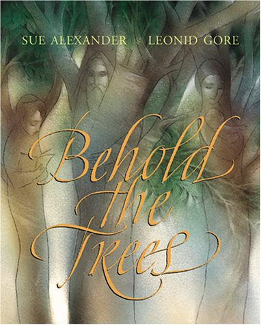 Behold The Trees: Alexander, Sue