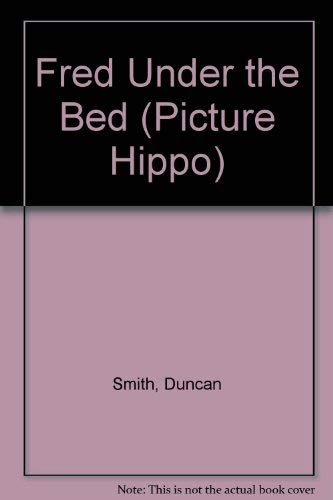 9780590762182: Fred Under the Bed (Picture Hippo)