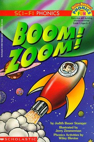 Boom! Zoom! (Hello Reader!, Phonics Fun. Sci-Fi: Stamper, Judith Bauer;