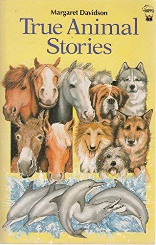 True Animal Stories (True Stories)