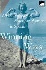 9780590763363: Winning Ways: A Photohistory of American Women in Sport