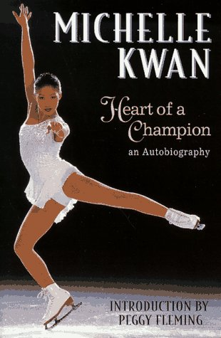 9780590763400: Michelle Kwan: Heart of a Champion : An Autobiography