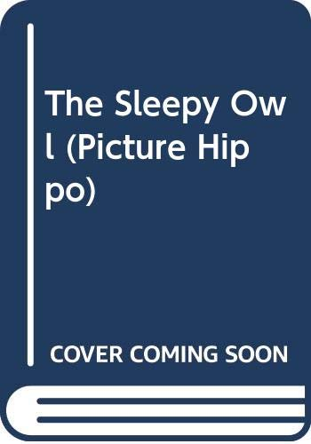 9780590763479: The Sleepy Owl (Picture Hippo)