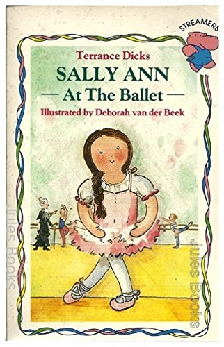 9780590763516: Sally Ann at the Ballet (Streamers)