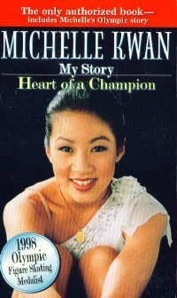 9780590763561: Michelle Kwan: My Story - Heart Of A Champion
