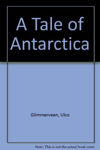 9780590763615: A Tale of Antarctica