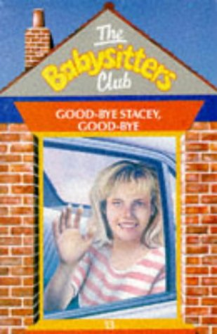 9780590764704: Goodbye Stacey, Goodbye (Babysitters Club S.) (English and Spanish Edition)