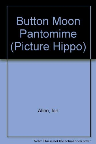 9780590764803: Button Moon Pantomime (Picture Hippo)
