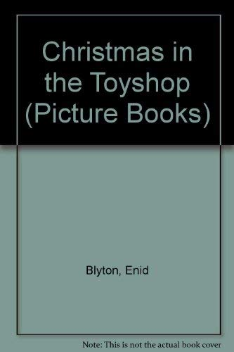 9780590765916: Christmas in the Toyshop (Picture Books)
