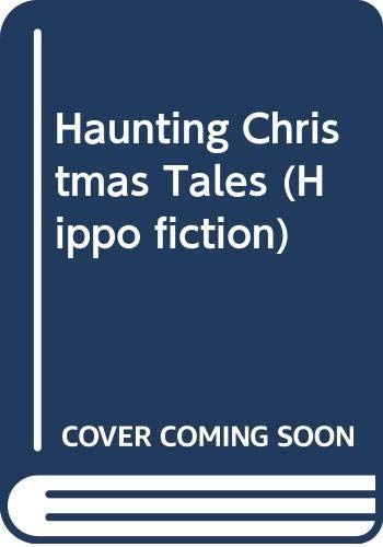 9780590766159: Haunting Christmas Tales (Hippo fiction)