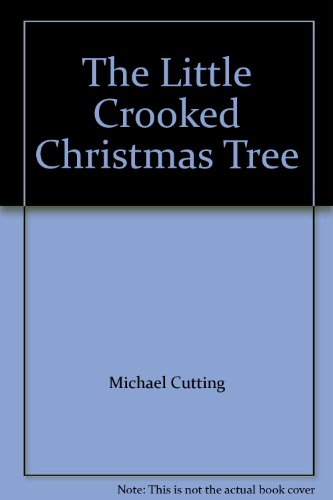 9780590766371: The Little Crooked Christmas Tree