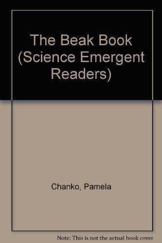9780590769693: The Beak Book (Science Emergent Readers)