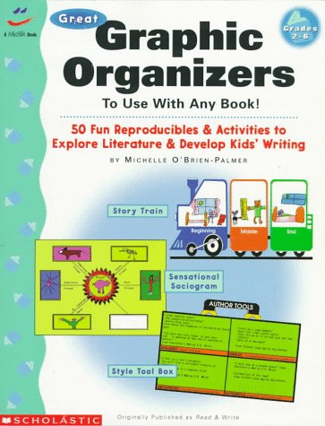 Great Graphic Organizers to Use with Any Book! (Grades 2-6) (0590769901) by Michelle O'Brien-Palmer