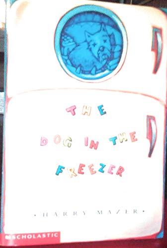 9780590819275: Dog in the Freezer