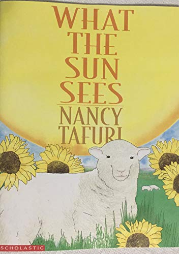 What the Sun Sees/ What the Moon Sees (0590819623) by Nancy Tafuri