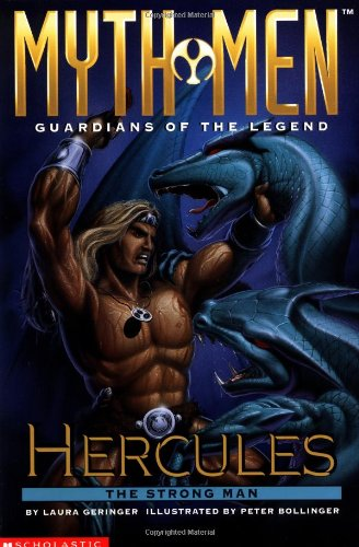 9780590845007: Hercules the Strong Man (Myth Men: Guardians of the Legend)