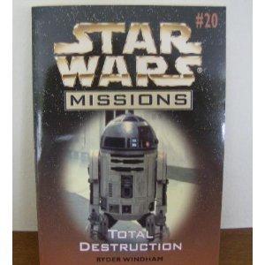 9780590847773: Total Destruction (Star Wars Missions, No. 20)