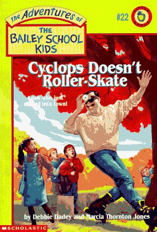 9780590848862: Cyclops Doesn't Roller-Skate (Adventures of the Bailey School Kids)