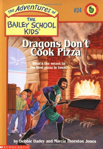 9780590849043: Dragons Don't Cook Pizza (The Adventures of the Bailey School Kids, #24)