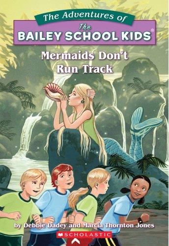 9780590849067: Mermaids Don't Run Track (Adventures of the Bailey School Kids)