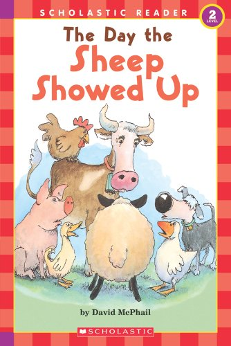 The Day the Sheep Showed Up (Hello Reader, Level 2): David Mcphail