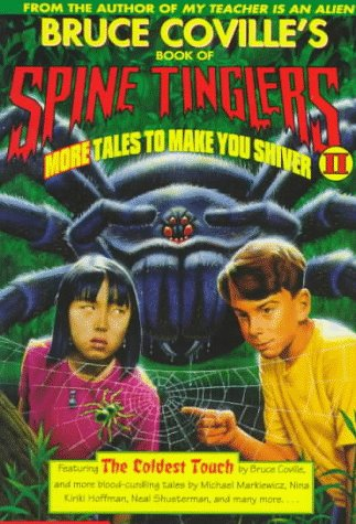 Bruce Coville's Book of Spine Tinglers II: More Tales to Make You Shiver (Coville Anthologies)...