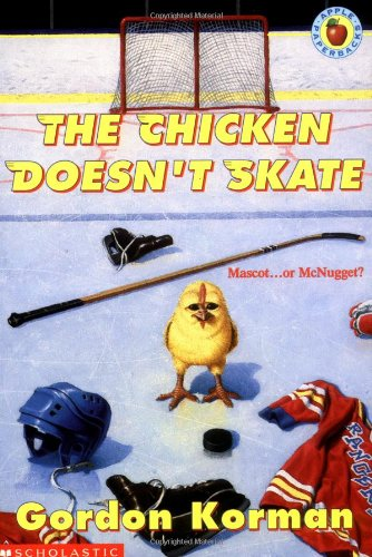 9780590853019: The Chicken Doesn't Skate