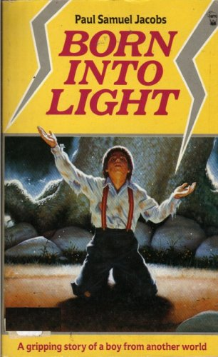 9780590858564: Born into Light