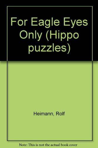 9780590858625: For Eagle Eyes Only (Hippo puzzles)