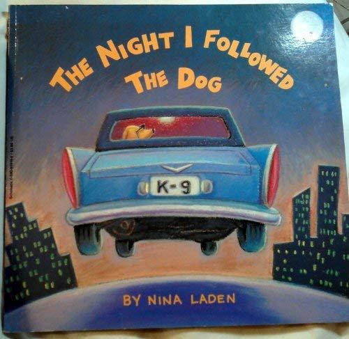 9780590859196: The Night I Followed the Dog