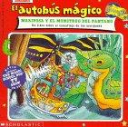 9780590859653: El Autobus Magico Mariposa y El Monstruo del Pantano: Un Libro Sobre El Camuflaje de Las Mariposas (El Autobus Magico / the Magic School Bus) (Spanish Edition)