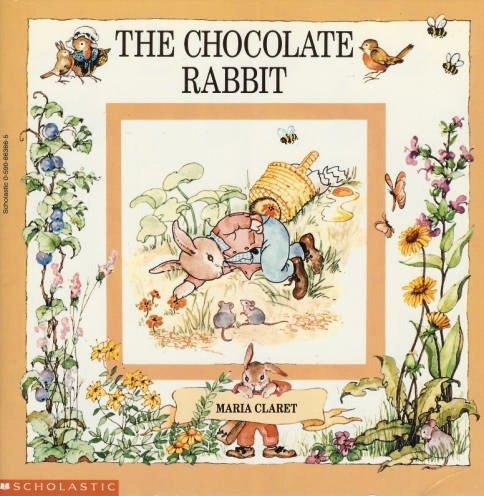 9780590863667: The Chocolate Rabbit
