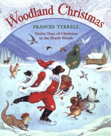 9780590863674: The Twelve Days of Christmas: Twelve Days of Christmas in the North Woods