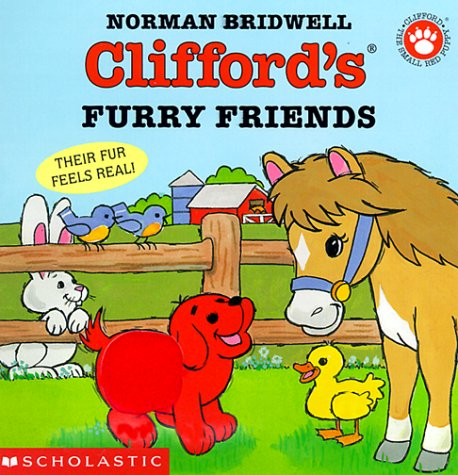 9780590864022: Clifford's Furry Friends: Their Fur Feels Real