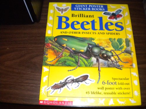 9780590864473: Brilliant Beetles: And Other Insects and Spiders (Giant Poster Sticker Book)