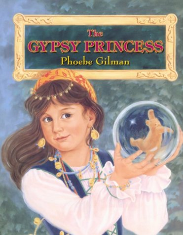9780590865432: The Gypsy Princess