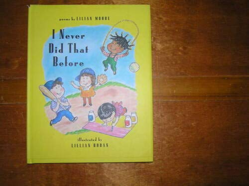 Stock image for I Never Did That Before for sale by Better World Books