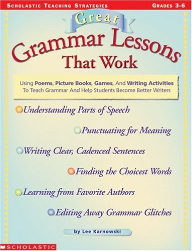 9780590873031: Great Grammar Lessons That Work (Grades 3-6)