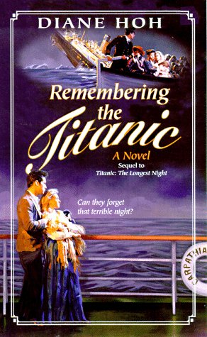 9780590875851: Remembering the Titanic