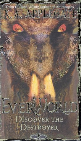 Discover The Destroyer (Everworld #5)