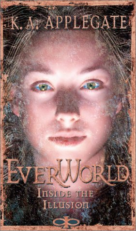 9780590878555: Inside the Illusion (Everworld)