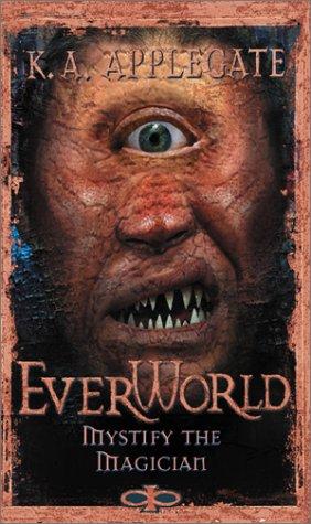 9780590879880: Everworld #11: Mystify The Magician