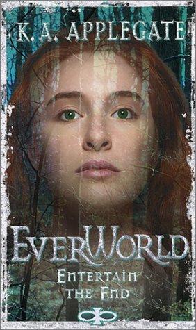 9780590879965: Entertain the End (Everworld, 12)