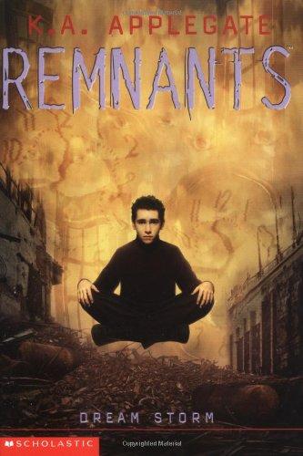 9780590884952: Dream Storm (Remnants, Book 11)