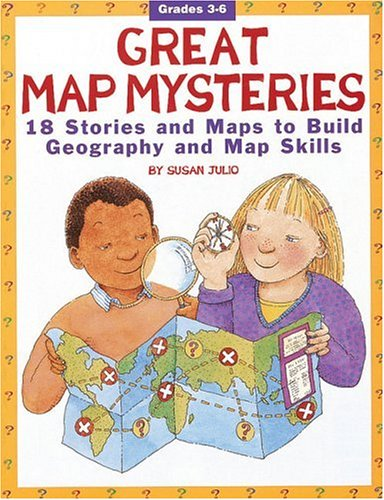 9780590896412: Great Map Mysteries: 18 Stories and Maps to Build Geography and Map Skills (Grades 3-6)