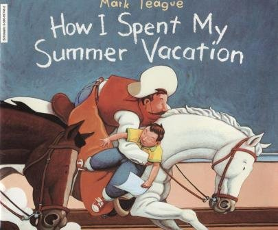 9780590897464: How I Spent My Summer Vacation